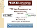 2012 trb state representatives annual meeting july 24 2012