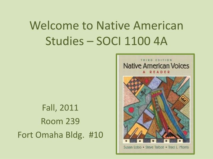 Welcome to native american studies soci 1100 4a