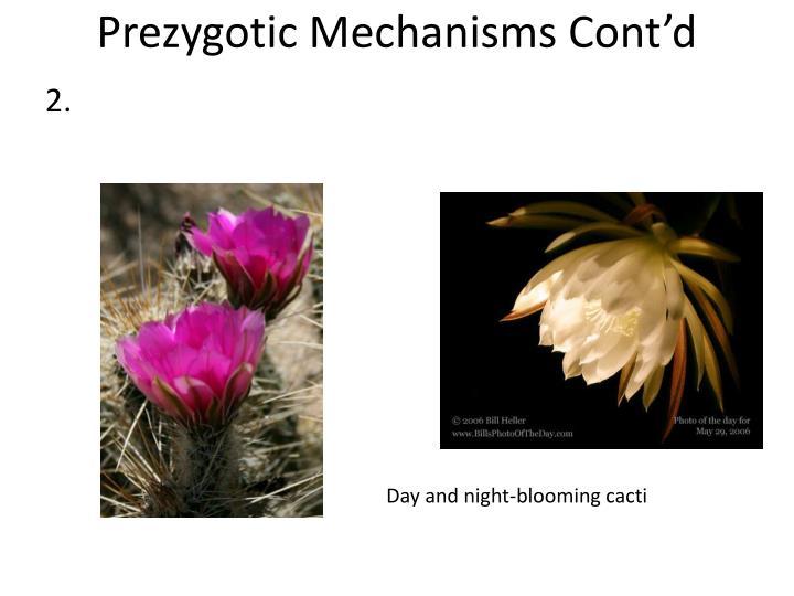Prezygotic Mechanisms Cont'd