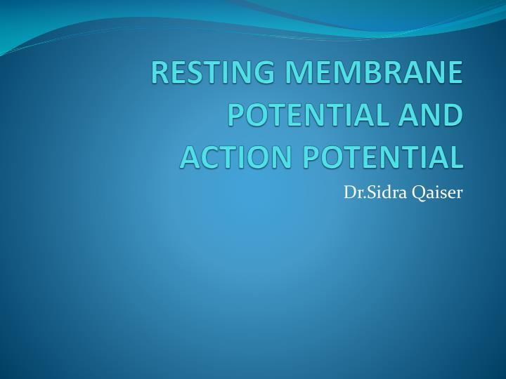 resting membrane potential and action potential n.