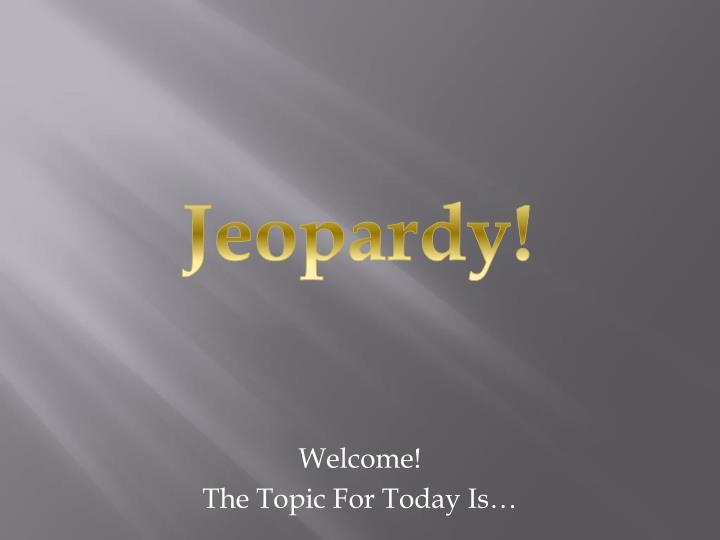 welcome the topic for today is n.