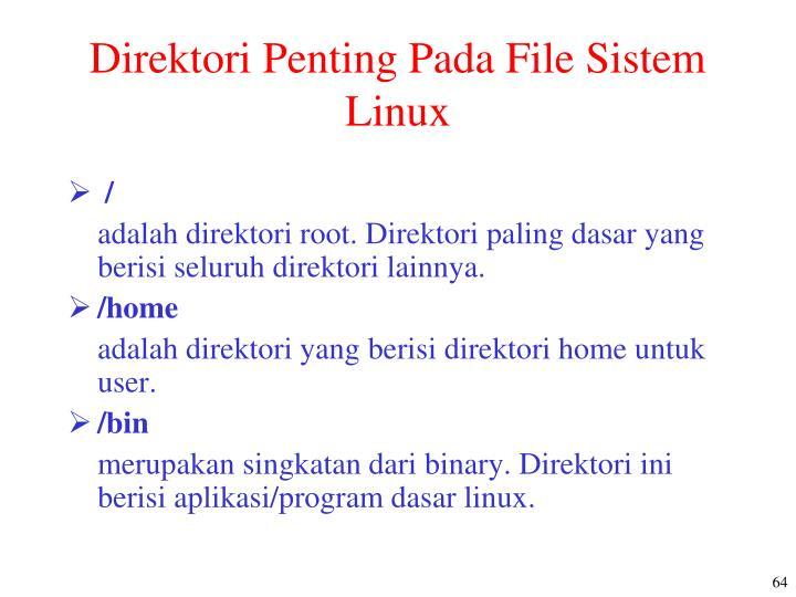 Direktori Penting Pada File Sistem Linux