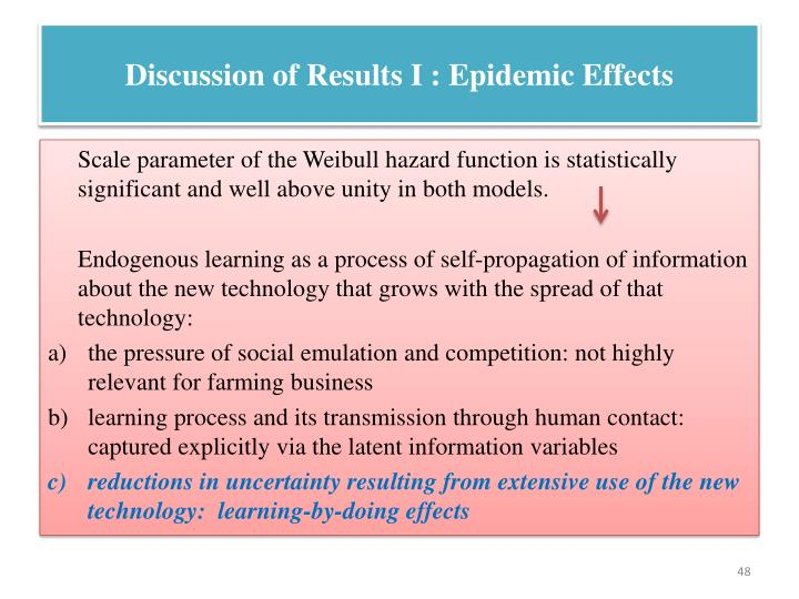Discussion of Results I : Epidemic Effects