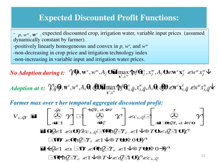Expected Discounted Profit Functions: