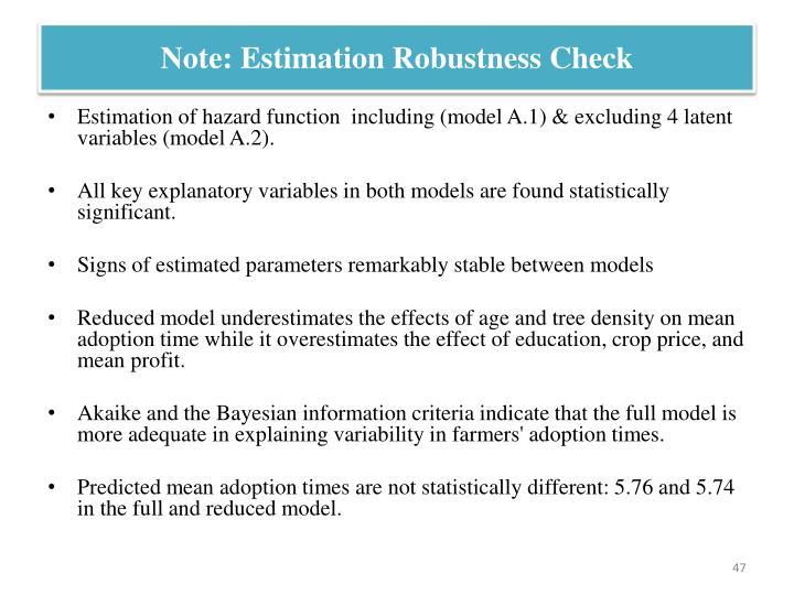 Note: Estimation Robustness Check