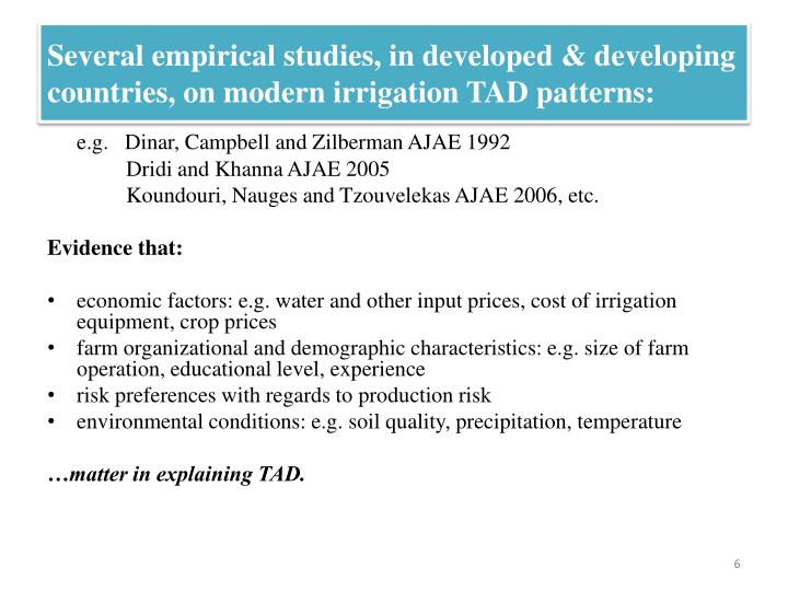 Several empirical studies, in developed & developing countries, on modern irrigation TAD patterns: