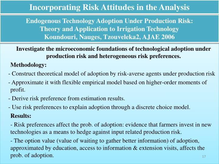 Incorporating Risk Attitudes in the Analysis