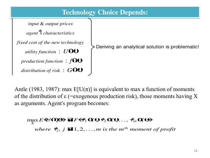 Technology Choice Depends: