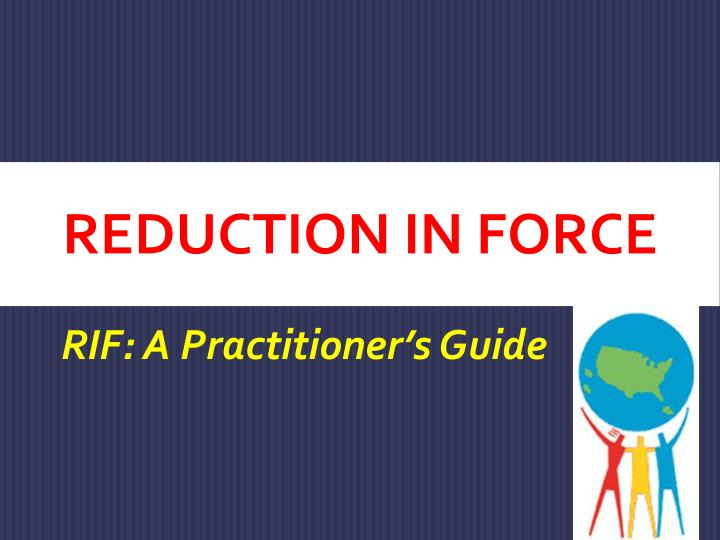 reduction in force n.