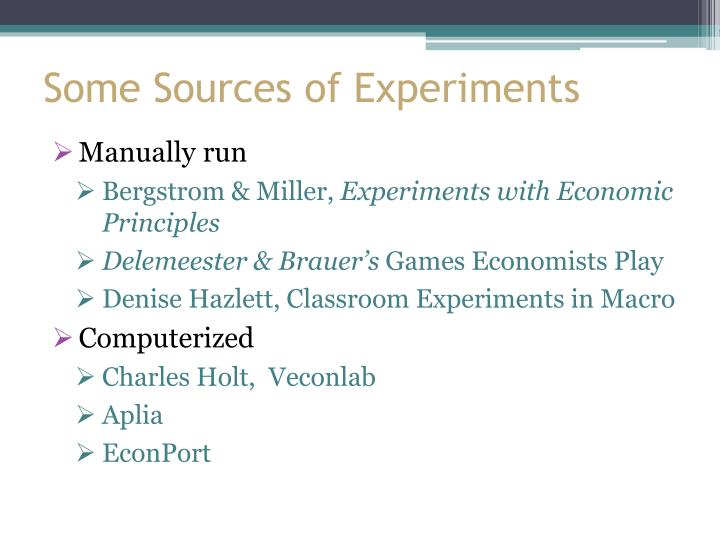 Some Sources of Experiments