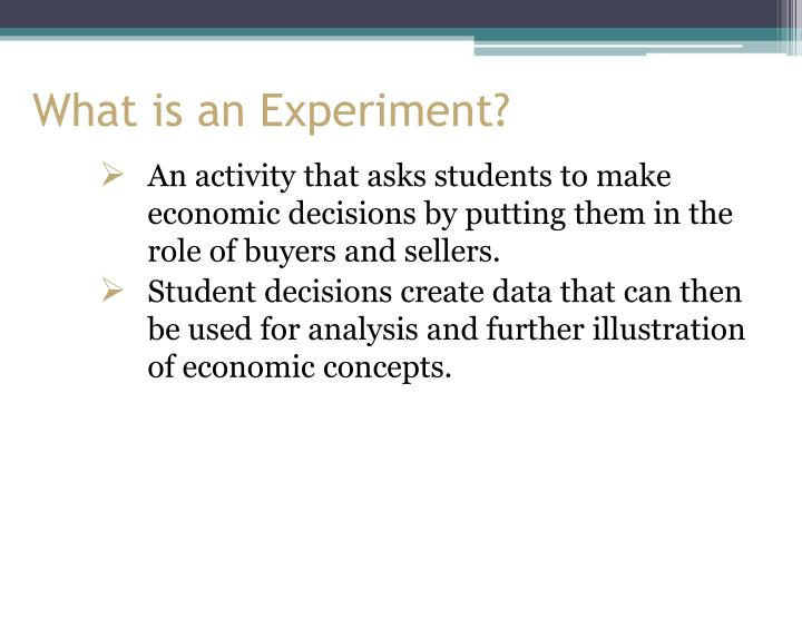 What is an experiment