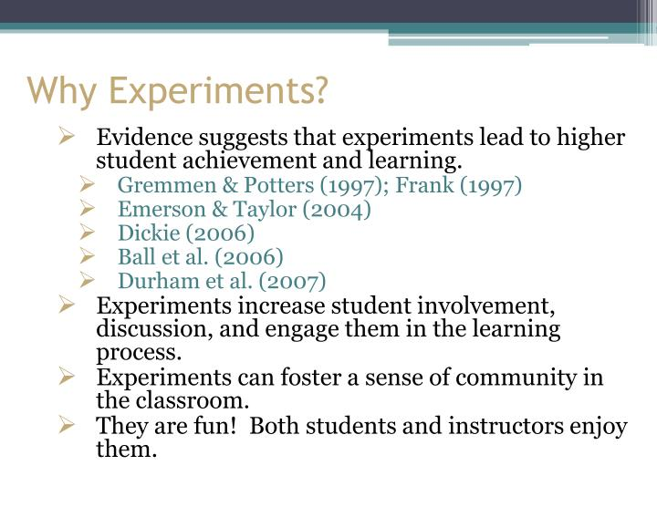 Why Experiments?