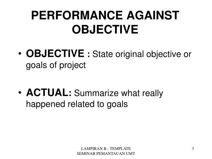 Performance against objective