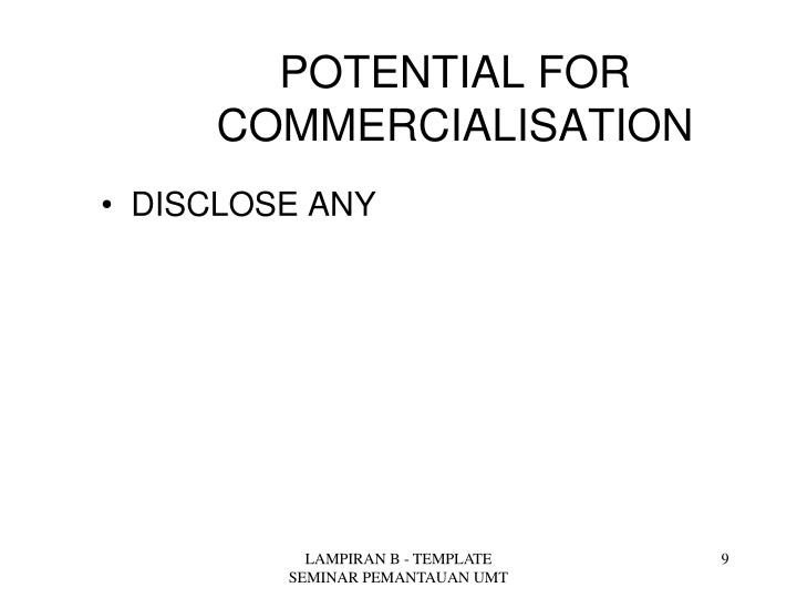 POTENTIAL FOR COMMERCIALISATION