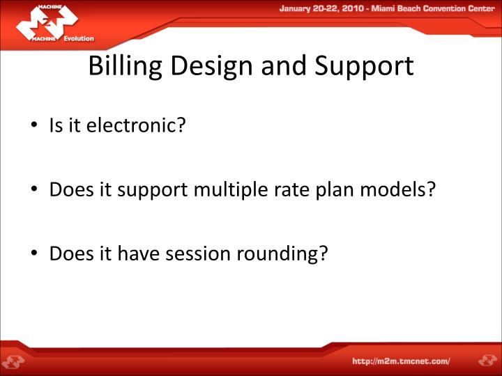 Billing Design and Support