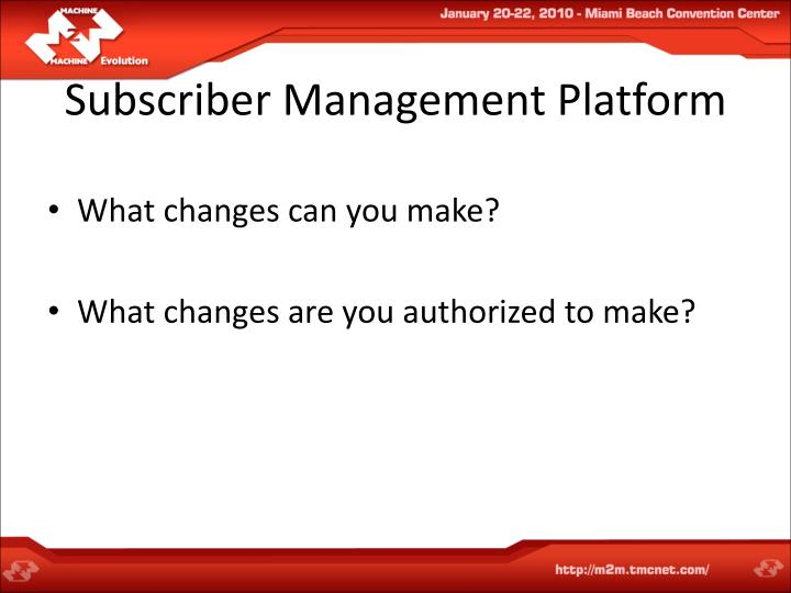 Subscriber Management Platform