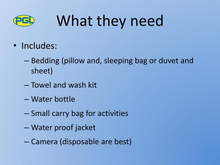 What they need