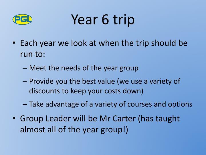 Year 6 trip
