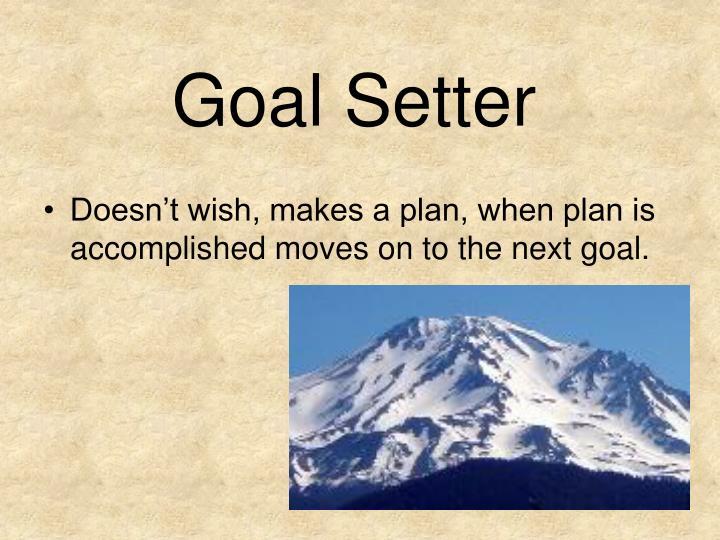 Goal setter
