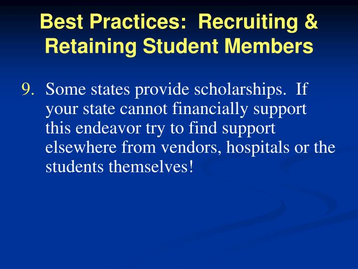 Best Practices:  Recruiting & Retaining Student Members