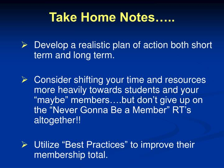 Take Home Notes…..