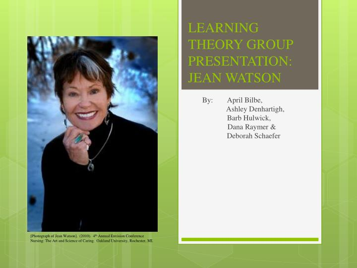learning theory group presentation jean watson n.