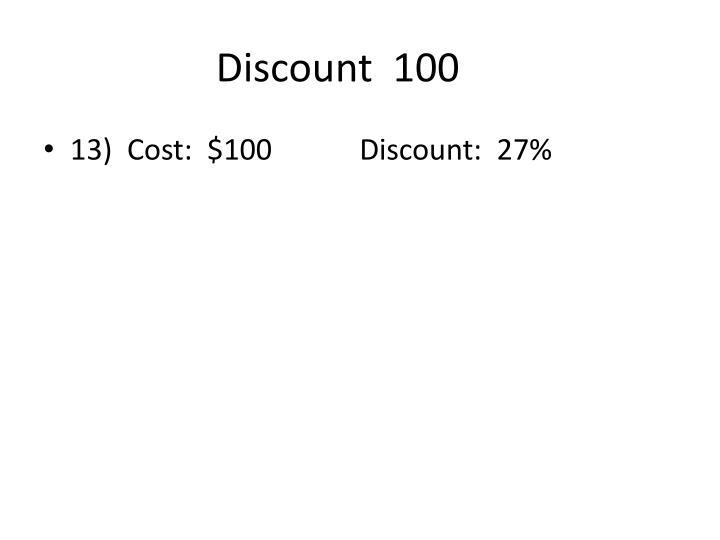 Discount  100