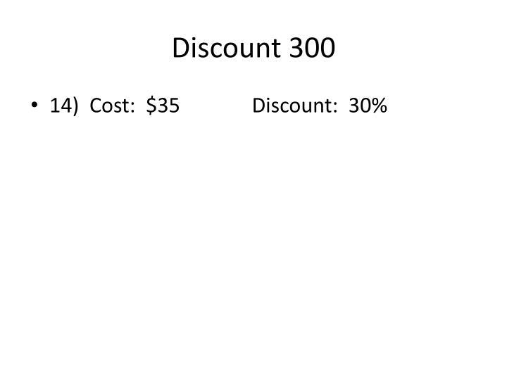 Discount 300