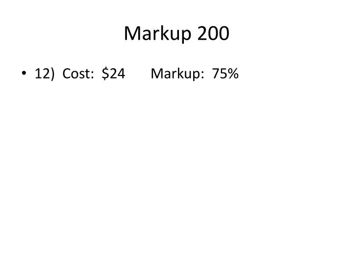 Markup 200