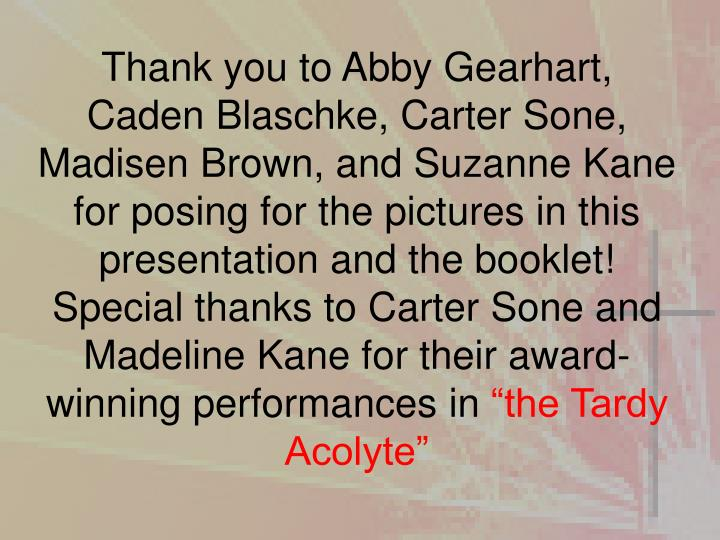 Thank you to Abby Gearhart,