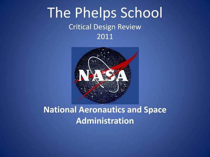 the phelps school critical design review 2011