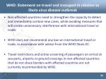 who statement on travel and transport in relation to ebola virus disease outbreak1