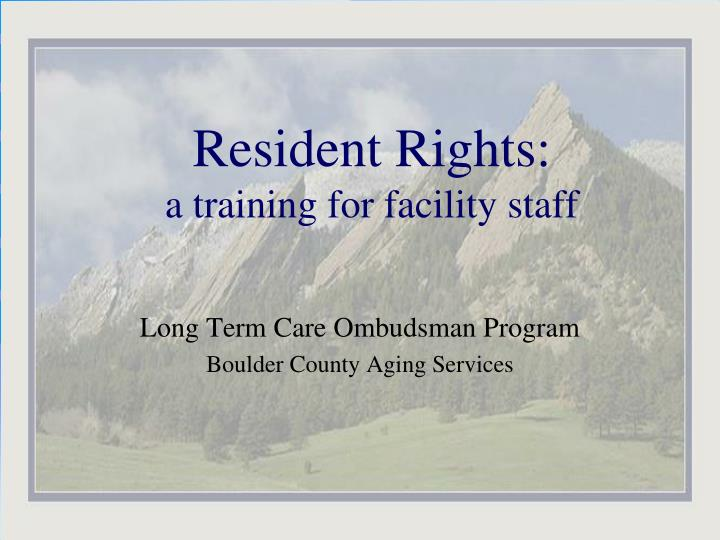 resident rights a training for facility staff n.