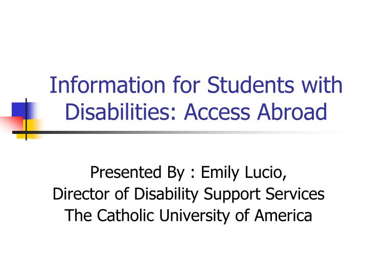 Information for students with disabilities access abroad