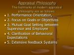 appraisal philosophy the hallmarks of modern appraisal philosophy are as follows