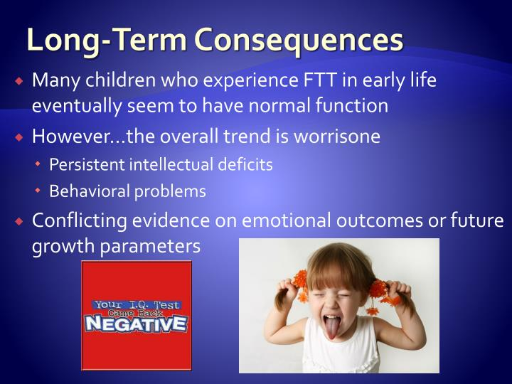 Long-Term Consequences