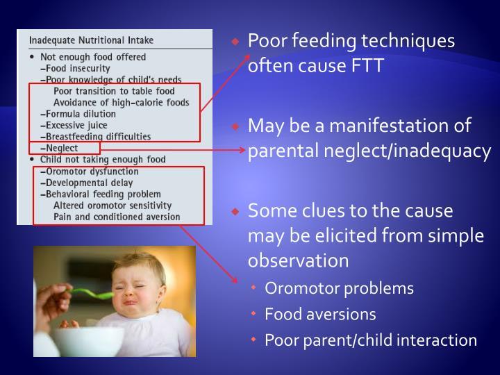 Poor feeding techniques often cause FTT