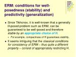 erm conditions for well posedness stability and predictivity generalization