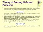 theory of solving ill posed problems