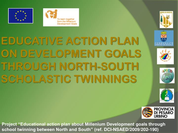 Educative action plan on development goals through north south scholastic twinnings