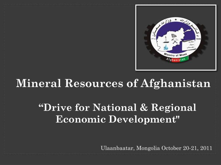 mineral resources of afghanistan drive for national regional economic development n.