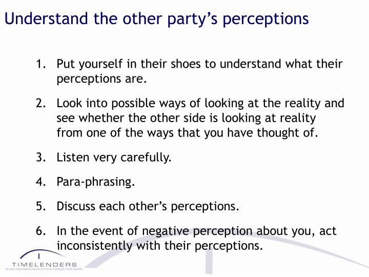Understand the other party's perceptions