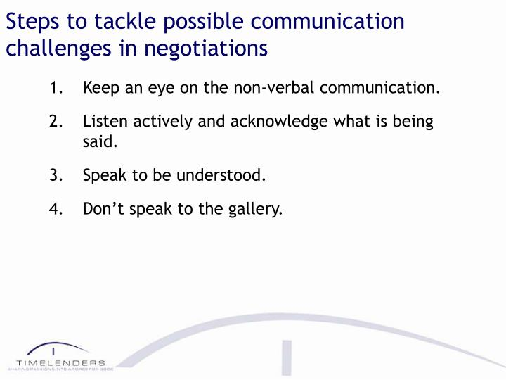 Steps to tackle possible communication challenges in negotiations