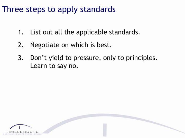 Three steps to apply standards