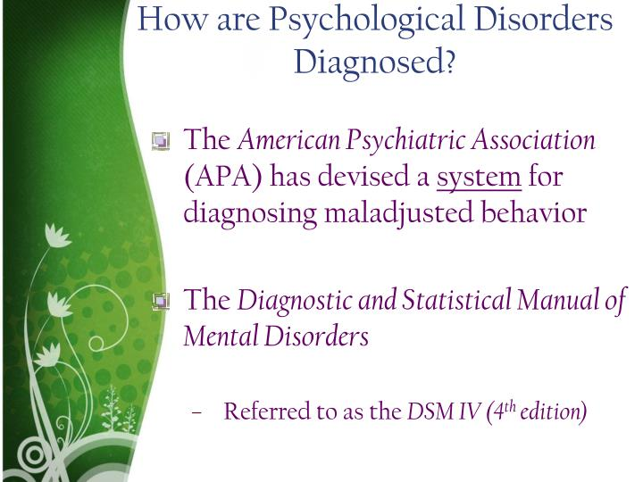 How are Psychological Disorders Diagnosed?