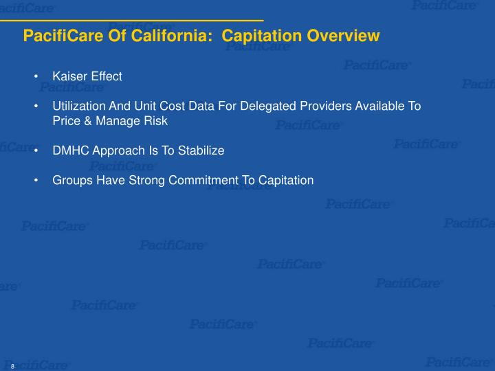 PacifiCare Of California:  Capitation Overview
