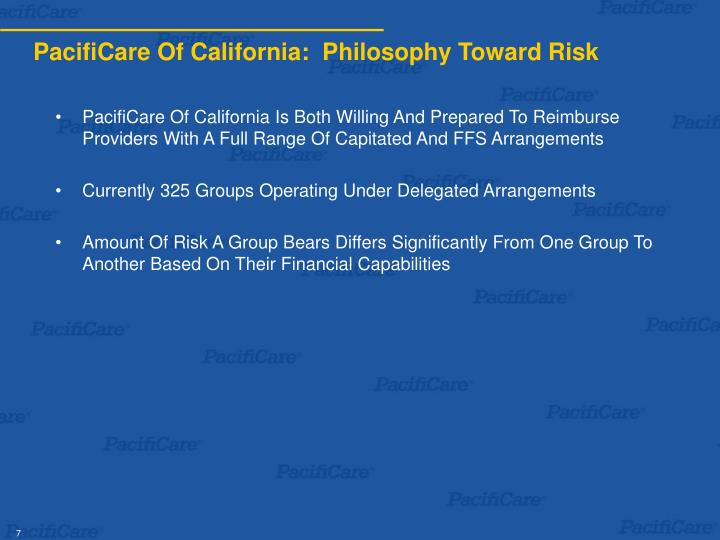PacifiCare Of California:  Philosophy Toward Risk
