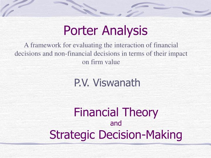 financial decision making and theory Psychology and neuroscience of financial decision making theory (mpt) began to formalize ideas of how a rational investor would invest in a set of assets by.