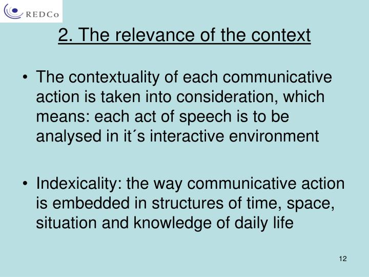 2. The relevance of the context