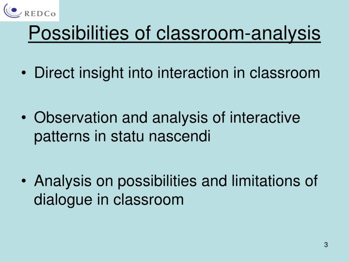 Possibilities of classroom analysis